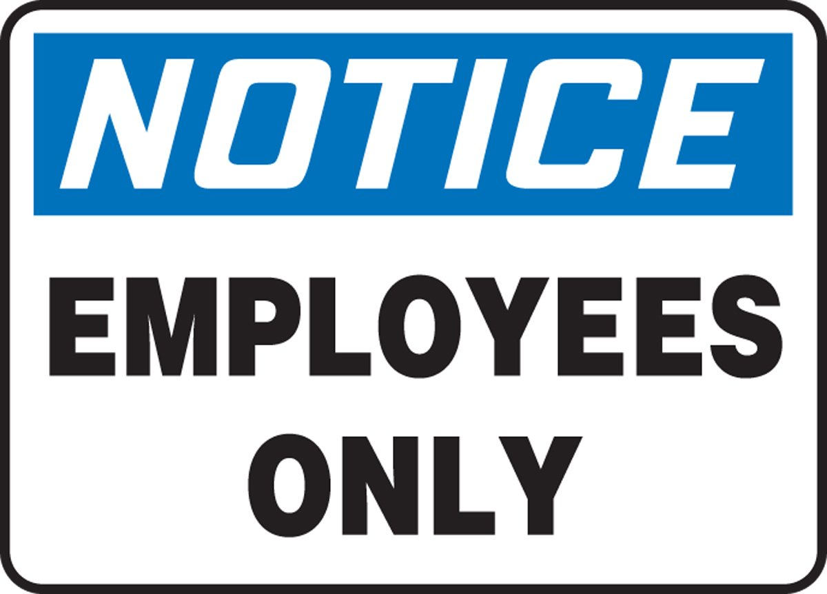 10 x 14 Inches Accu-Shield MADC804XP AccuformNotice Employees Only Safety Sign