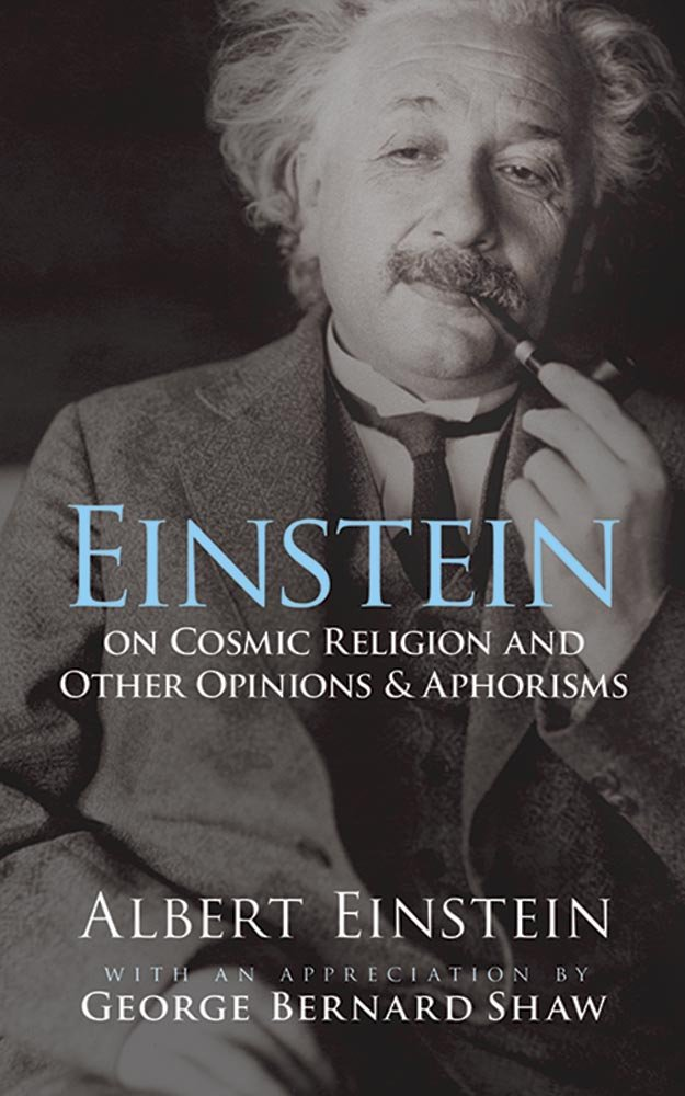 einstein-on-cosmic-religion-and-other-opinions-and-aphorisms