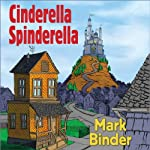 Cinderella Spinderella | Mark Binder