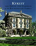 img - for Kykuit: The House and Gardens of the Rockefeller Family book / textbook / text book