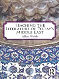 Teaching Literature of the Modern Middle East, Allen Webb, 0415874386