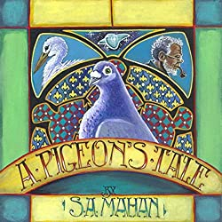 A Pigeon's Tale