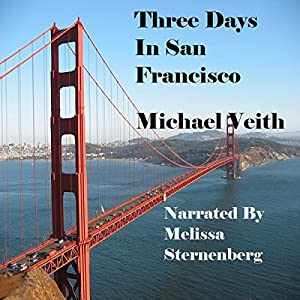 Three Days in San Francisco Audiobook