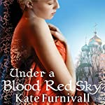 Under a Blood Red Sky | Kate Furnivall