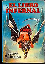 EL LIBRO INFERNAL: Amazon.es: JONAS SUFURINO: Libros
