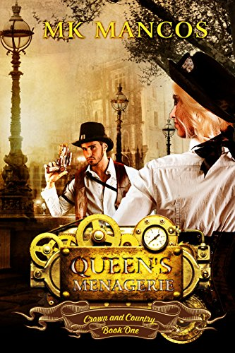 Queen's Menagerie (Crown and Country Book 1) by [Mancos, MK]