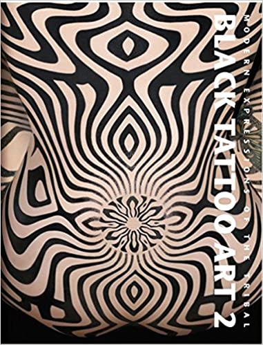 2c73ef85a Black Tattoo Art 2: Modern Expressions of the Tribal Hardcover – 1 Sep 2013