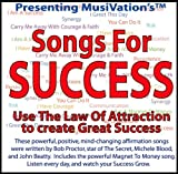 Musivation's Songs for Success: Use the Law of Attraction [With Lyrics and Instructions]