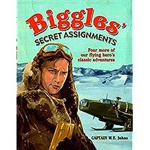 Biggles' Secret Assignments