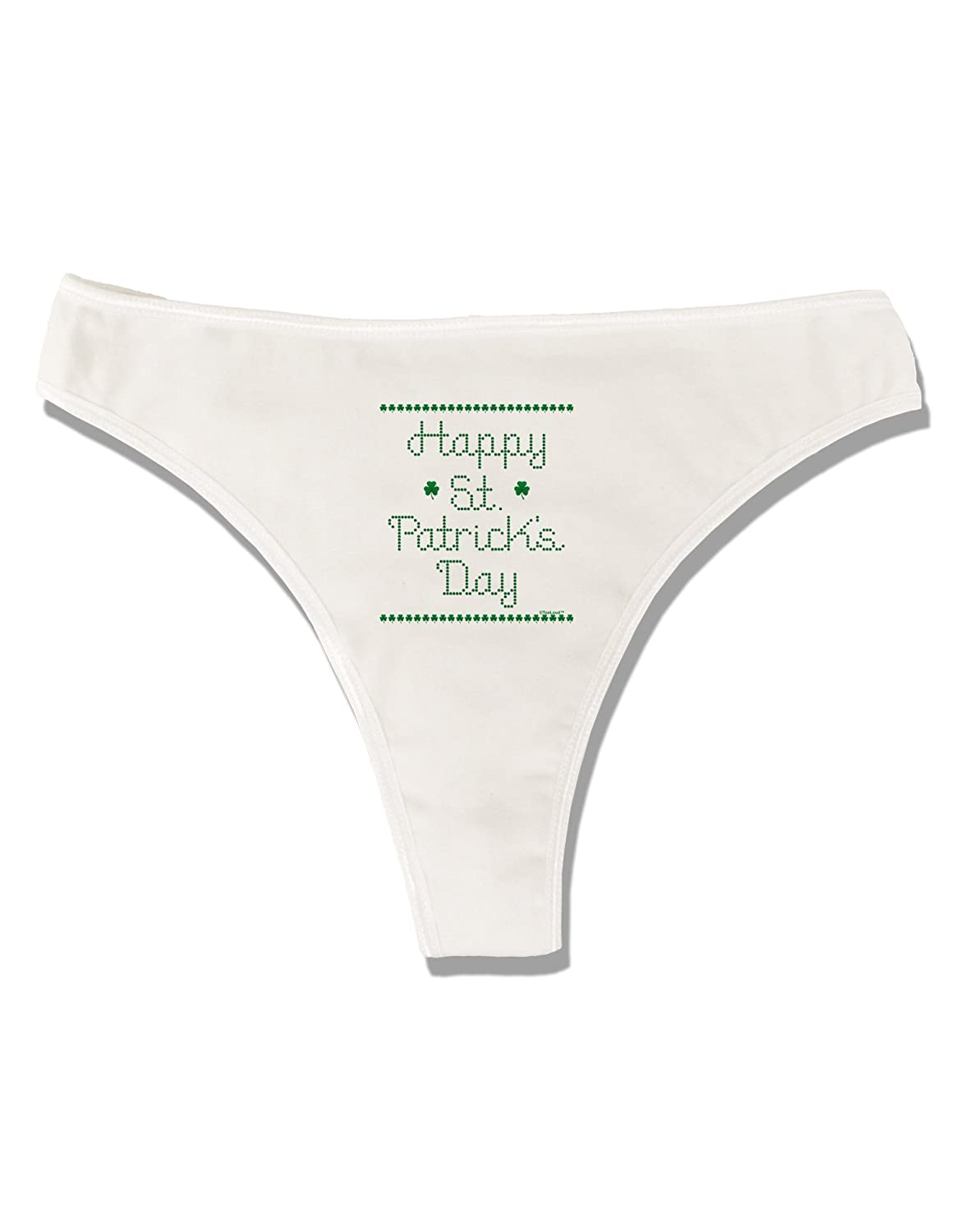 TooLoud Happy St Patricks Day Clovers Womens Thong Underwear