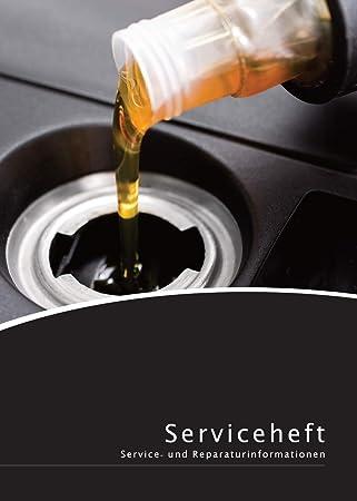 Lobsinger Universal Serviceheft Scheckheft FÜr Alle Kfz Hersteller Geeignet Blanko Wartungsheft Im Ölservice Design Auto