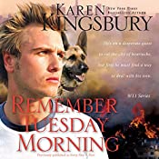 Remember Tuesday Morning: 9-11 Series | Karen Kingsbury