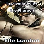 Impregnated by the Pharaoh | Elle London