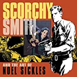 img - for Scorchy Smith And The Art Of Noel Sickles book / textbook / text book