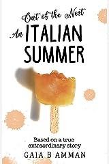 Out of the Nest: An Italian Summer (Italian Childhood novel 2, The Italian Saga) Kindle Edition