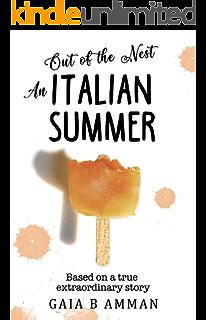 Amazon Com An Italian Adventure Italian Childhood Novel 1 The Italian Saga Ebook Amman Gaia B Kindle Store