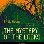 The Mystery of the Locks   E. W. Howe