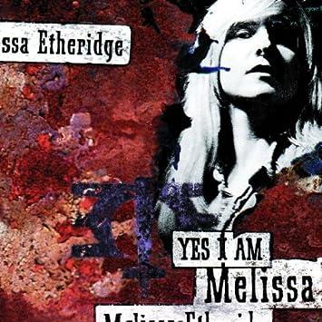 d8395ed9750 Melissa Etheridge - Yes I Am - Amazon.com Music