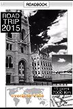 ROAD TRIP 2015: Roadbook di un viaggio in moto nell'est europa