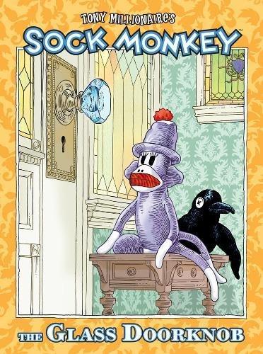 Sock Monkey: The Glass Doorknob ()