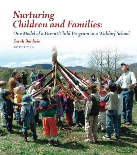 Download Nurturing Children and Families: One Model of A Parent/Child Program in a Waldorf School pdf epub