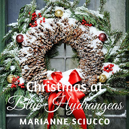 Christmas at Blue Hydrangeas: A Cape Cod Bed & Breakfast Story, Book 1