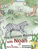 The Animals Marched with Noah, Maria Gordon, 1462732763