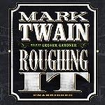 Roughing It | Mark Twain
