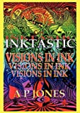 Inktastic, Andrew P. Jones, 0906374049