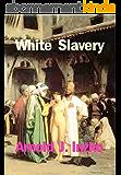 White Slavery (English Edition)
