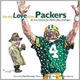 For the Love of the Packers, Frederick C. Klein, 1600785301