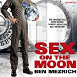 Sex on the Moon | Ben Mezrich