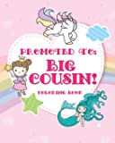 Big Cousin Coloring Book: A big cousin color book with unicorns, fairies, and mermaids - new big cousin gifts for little…