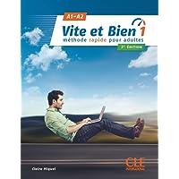 Vite et bien. Méthode rapide pour adultes. Con Libro: Corrigés. Con CD-Audio: 1