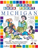 My First Book about Michigan (The Michigan Experience)