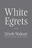 White Egrets: Poems