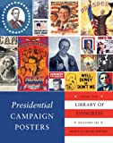 Presidential Campaign Posters: Two Hundred Years of Election Art