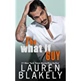 The What If Guy (The Guys Who Got Away)