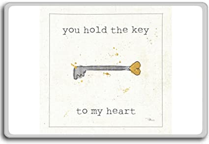 Amazoncom You Hold The Key To My Heart Motivational Quotes