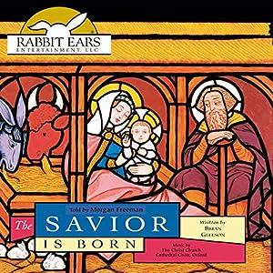 The Savior Is Born Audiobook