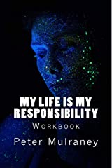 My Life is My Responsibility: Workbook Paperback