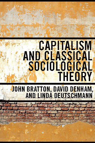 Capitalism and Classical Sociological Theory