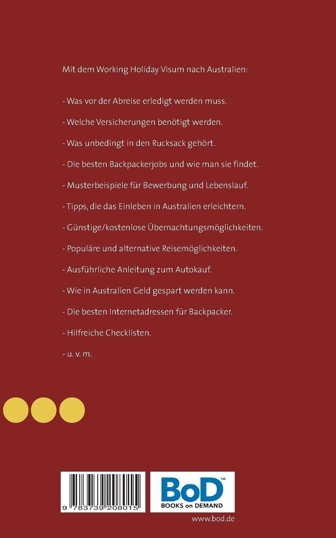 Work and Travel Australien: Handbuch zur Organisation einer Working ...