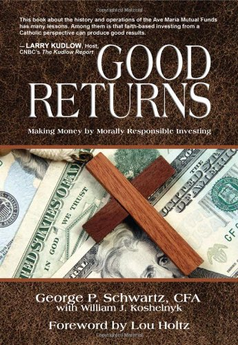 Download Good Returns: Making Money by Morally Responsible Investing pdf