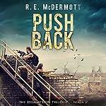 Push Back: The Disruption Series, Book 2 | R.E. McDermott