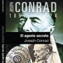 El agente secreto IV [The Secret Agent IV] Audiobook by Joseph Conrad Narrated by Ana Begoña Eguileor