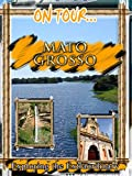 On Tour. Mato Grosso
