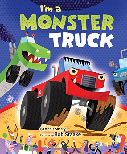 I'M A MONSTER TRUCK (Monster Truck Books For Boys)