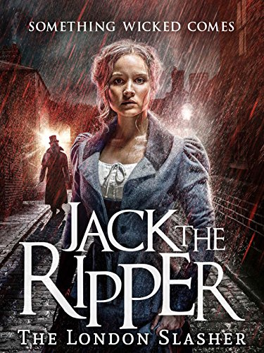 Jack the Ripper: The London Slasher