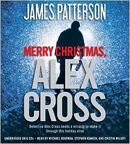 merry christmas alex cross james patterson michael boatman stephen kunken cristin milioti 9781611130294 amazoncom books - Merry Christmas Alex Cross
